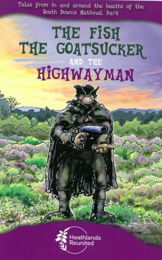 The Fish, The Goatsucker, and The Highwayman